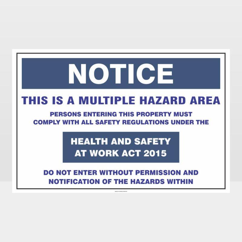 Notice Multiple Hazard Area Landscape Sign