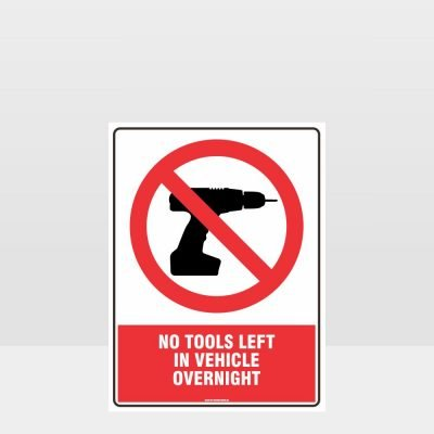 No Tools Left In Vehicle Sign