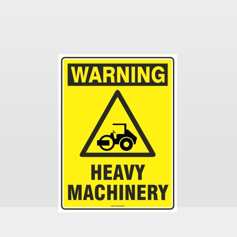 Warning Heavy Machinery Roller Sign