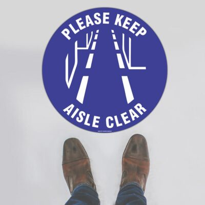 Please Keep Aisle Clear Floor Sign
