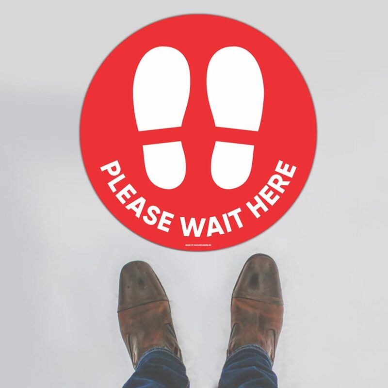 Please Wait Here Red Floor Sign