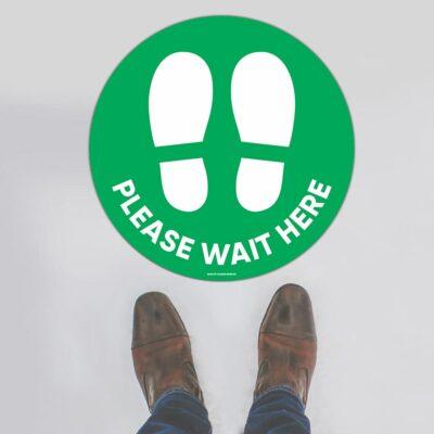 Please Wait Here Green Floor Sign