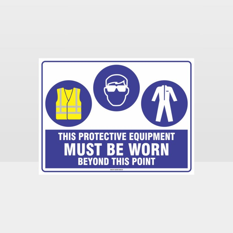 This Protective Equipment Must Be Worn Beyond This Point 310