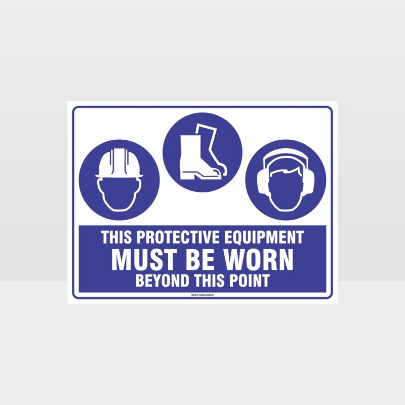 This Protective Equipment Must Be Worn Beyond This Point 313