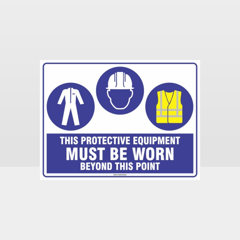 This Protective Equipment Must Be Worn Beyond This Point 315