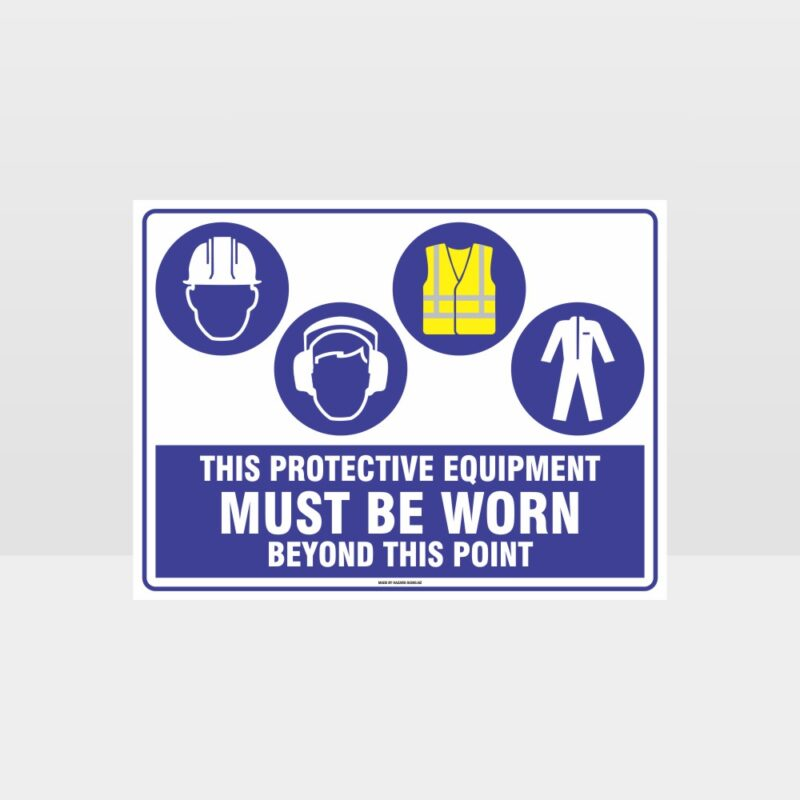 This Protective Equipment Must Be Worn Beyond This Point 321
