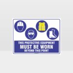 This Protective Equipment Must Be Worn Beyond This Point 323