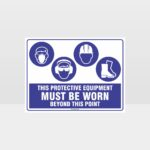 This Protective Equipment Must Be Worn Beyond This Point 329