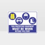This Protective Equipment Must Be Worn Beyond This Point 330