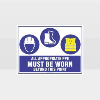 All Appropriate PPE Must Be Worn Beyond This Point 338