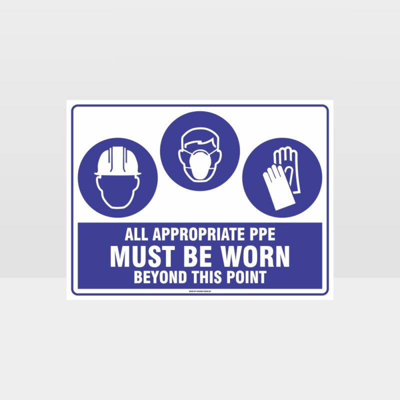 All Appropriate PPE Must Be Worn Beyond This Point 339