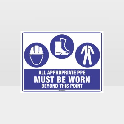 All Appropriate PPE Must Be Worn Beyond This Point 340