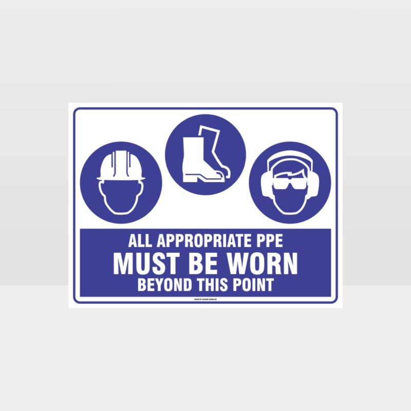 All Appropriate PPE Must Be Worn Beyond This Point 341