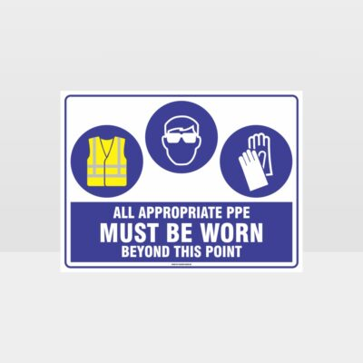 All Appropriate PPE Must Be Worn Beyond This Point 343
