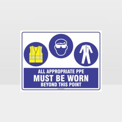 All Appropriate PPE Must Be Worn Beyond This Point 344