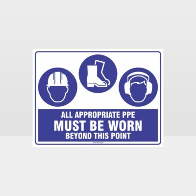 All Appropriate PPE Must Be Worn Beyond This Point 347