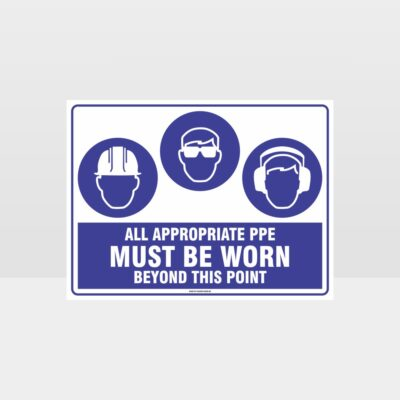 All Appropriate PPE Must Be Worn Beyond This Point 348
