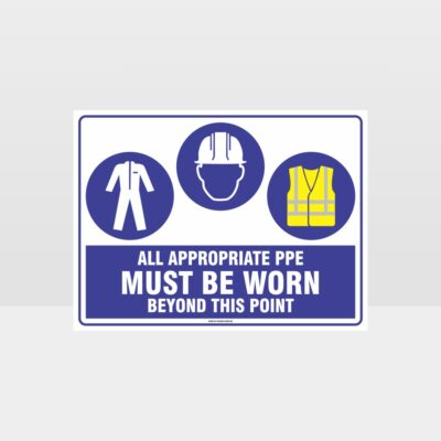 All Appropriate PPE Must Be Worn Beyond This Point 349