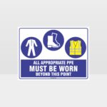 All Appropriate PPE Must Be Worn Beyond This Point 350