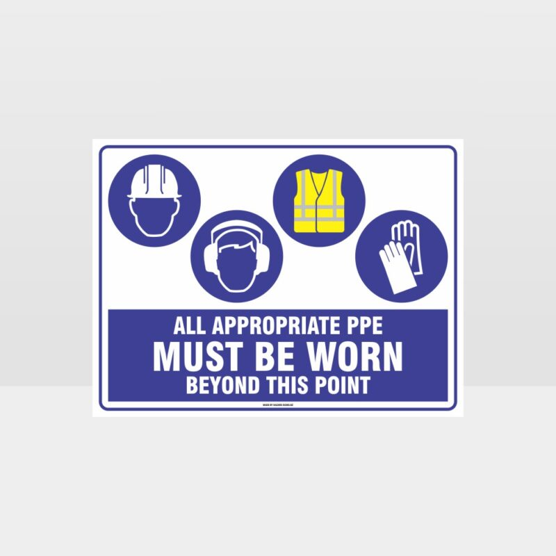 All Appropriate PPE Must Be Worn Beyond This Point 353