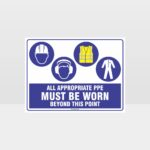 All Appropriate PPE Must Be Worn Beyond This Point 355