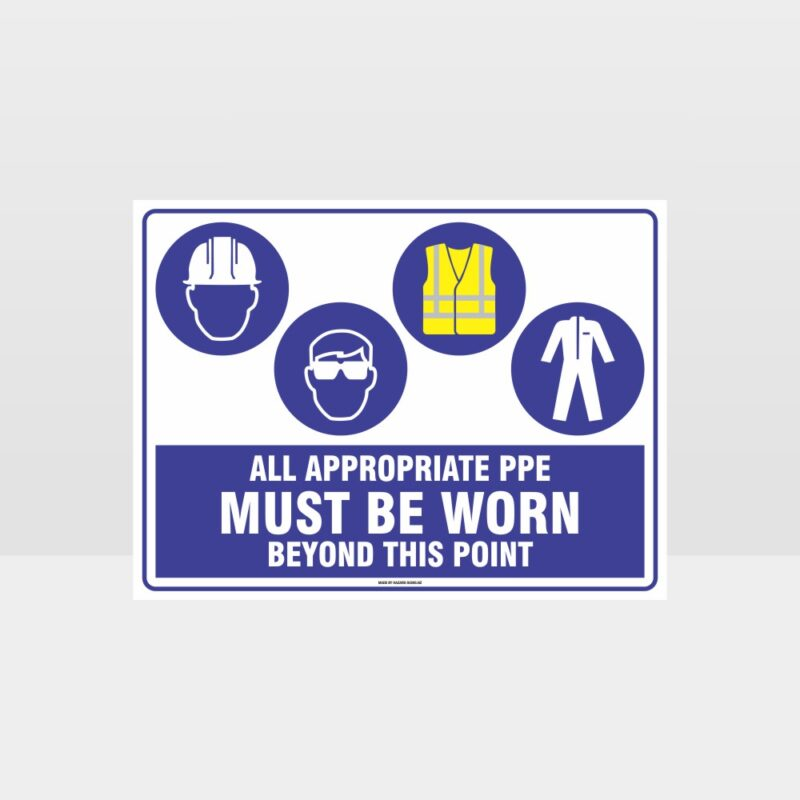 All Appropriate PPE Must Be Worn Beyond This Point 356