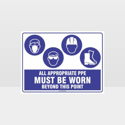 All Appropriate PPE Must Be Worn Beyond This Point 362