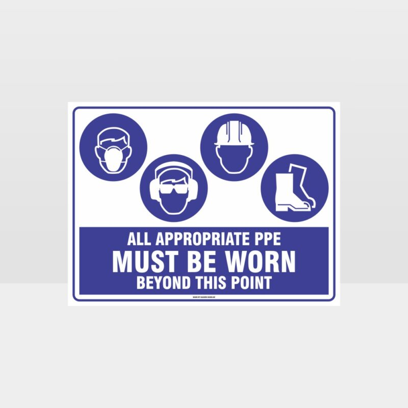 All Appropriate PPE Must Be Worn Beyond This Point 363
