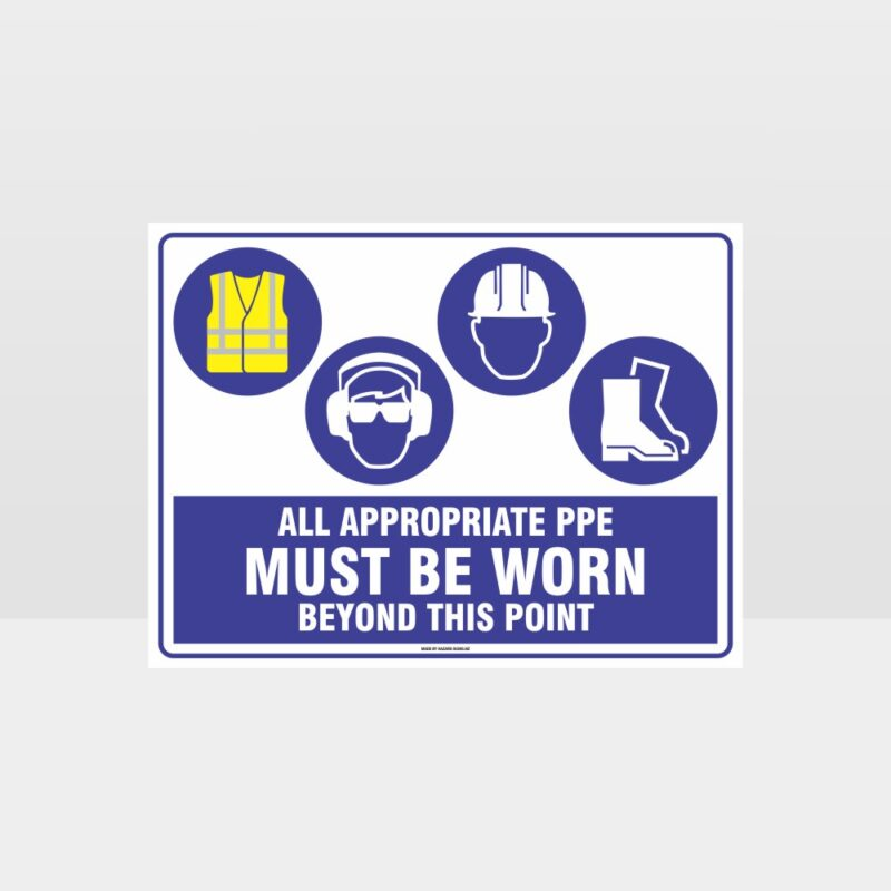 All Appropriate PPE Must Be Worn Beyond This Point 364