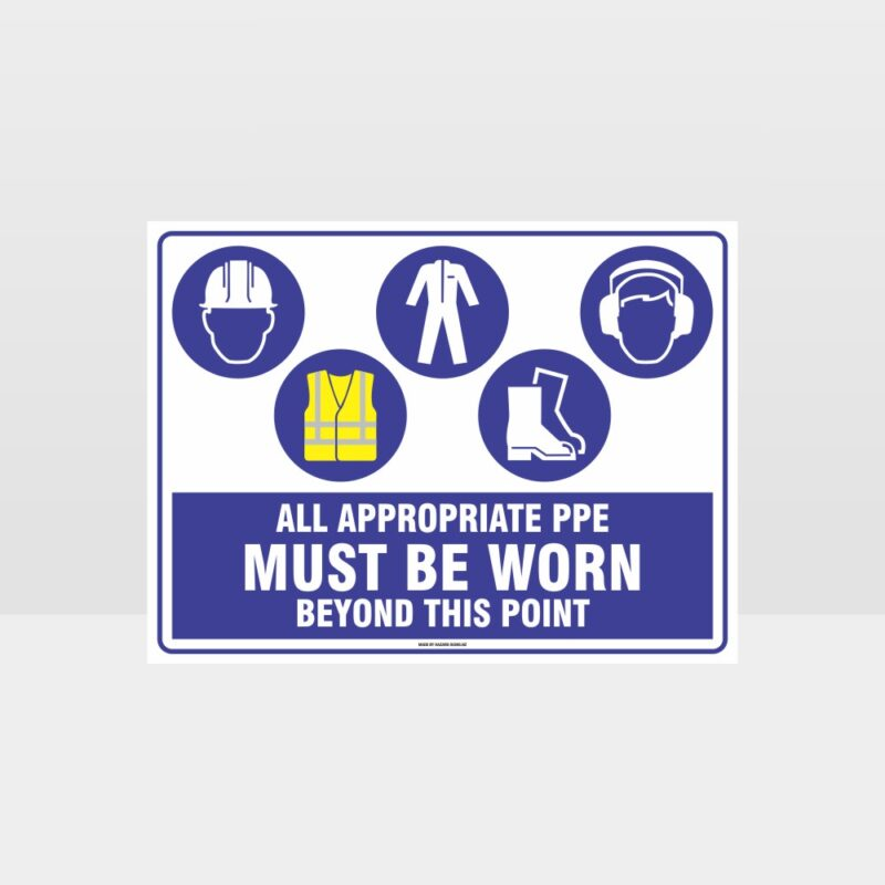 All Appropriate PPE Must Be Worn Beyond This Point 367