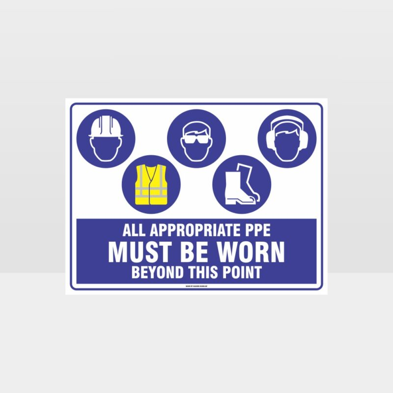 All Appropriate PPE Must Be Worn Beyond This Point 368