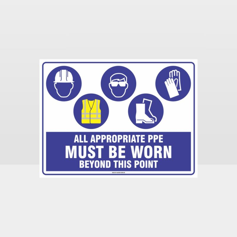 All Appropriate PPE Must Be Worn Beyond This Point 369
