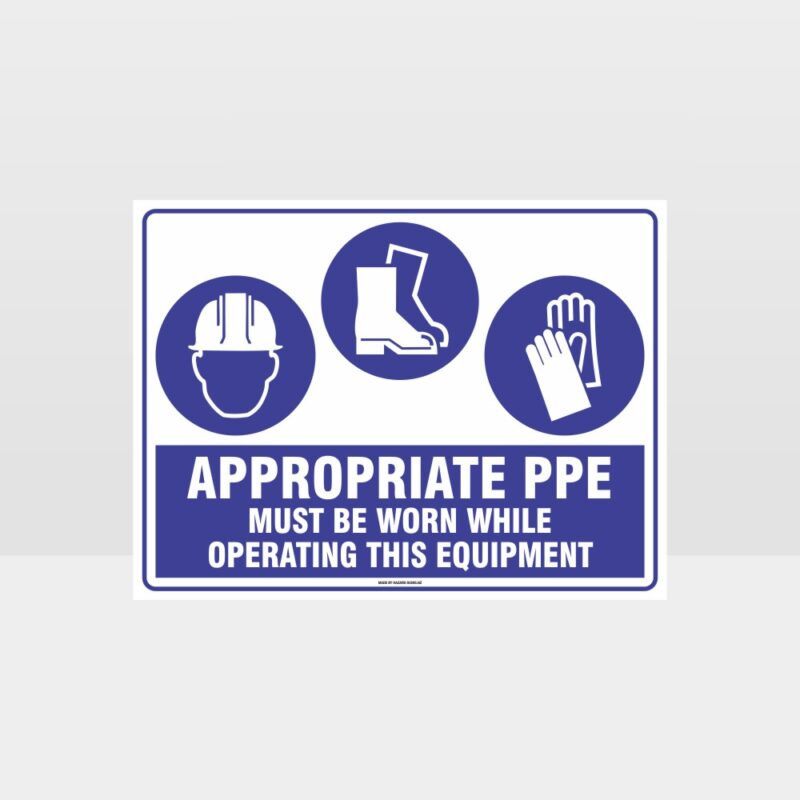 Appropriate PPE Must Be Worn Operating Equipment 371