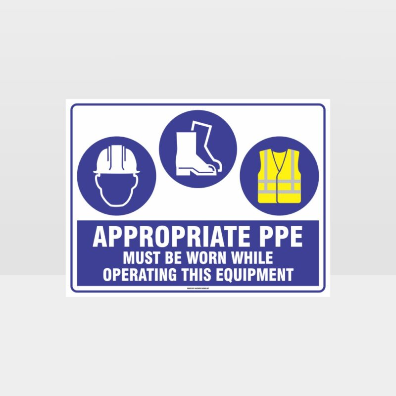 Appropriate PPE Must Be Worn Operating Equipment 372