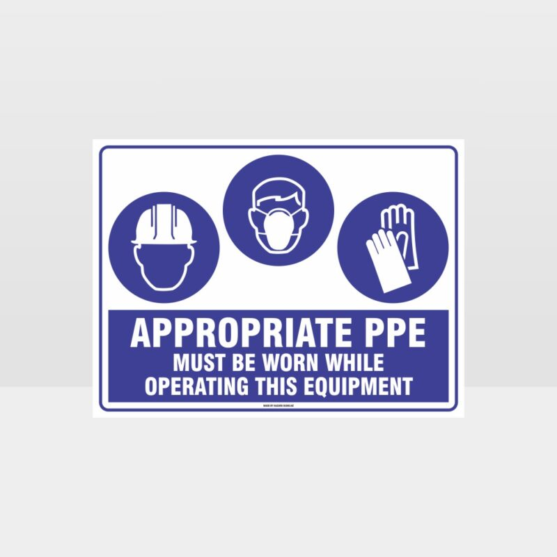 Appropriate PPE Must Be Worn Operating Equipment 373