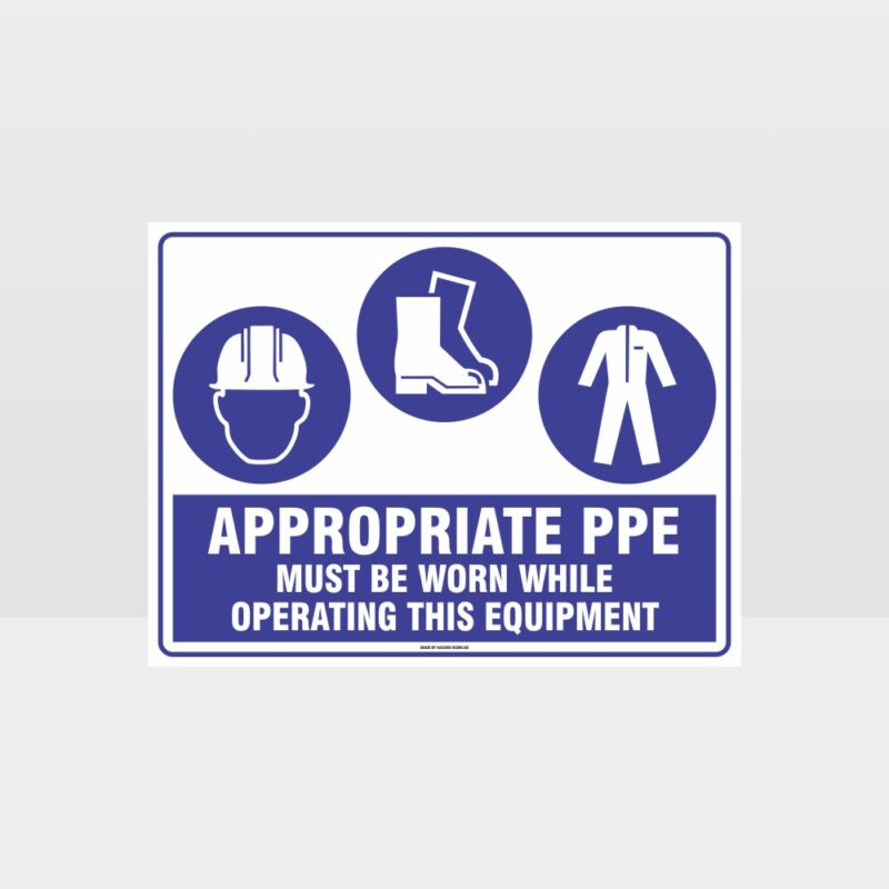 Appropriate PPE Must Be Worn Operating Equipment 374