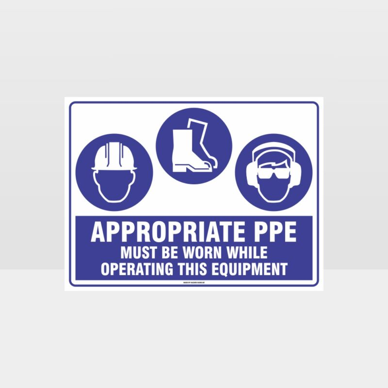 Appropriate PPE Must Be Worn Operating Equipment 375