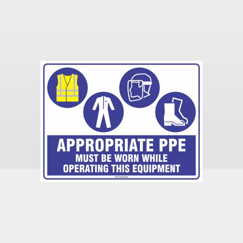 Appropriate PPE Must Be Worn Operating Equipment 400