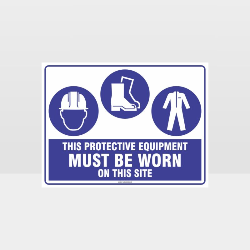 This Protective Equipment Must Be Worn On This Site 408