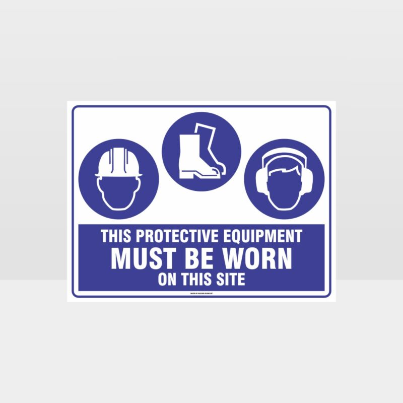 This Protective Equipment Must Be Worn On This Site 415