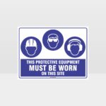 This Protective Equipment Must Be Worn On This Site 416
