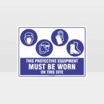 This Protective Equipment Must Be Worn On This Site 428