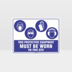 This Protective Equipment Must Be Worn On This Site 429