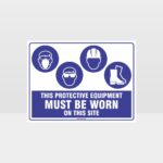 This Protective Equipment Must Be Worn On This Site 430