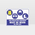 This Protective Equipment Must Be Worn On This Site 432