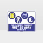 This Protective Equipment Must Be Worn On This Site 434