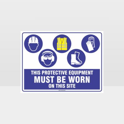 This Protective Equipment Must Be Worn On This Site 438