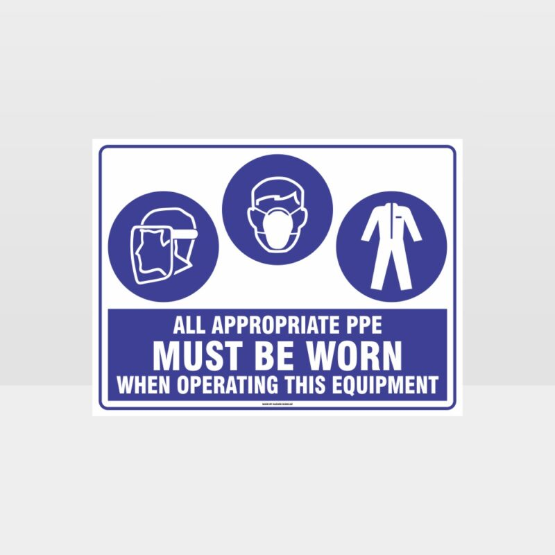 Appropriate PPE Must Be Worn When Operating This Equipment 453