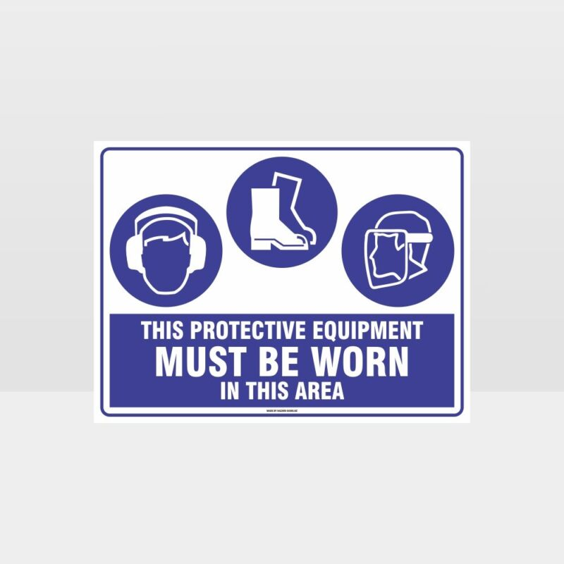 This Protective Equipment Must Be Worn In This Area E+F+Face